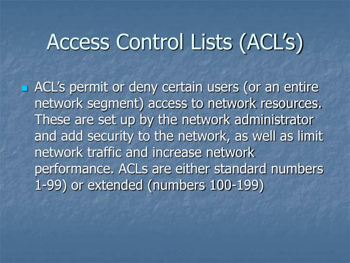 Access Control Lists (ACL's)