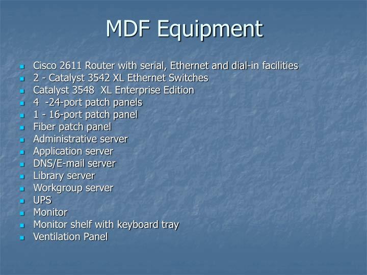 MDF Equipment