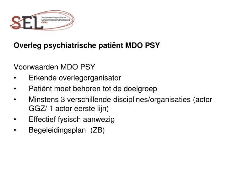 Overleg psychiatrische patiënt MDO PSY