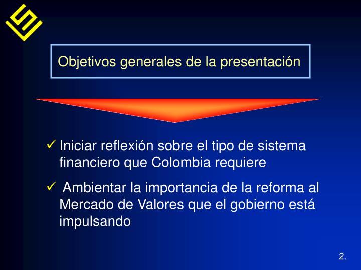 Objetivos generales de la presentación
