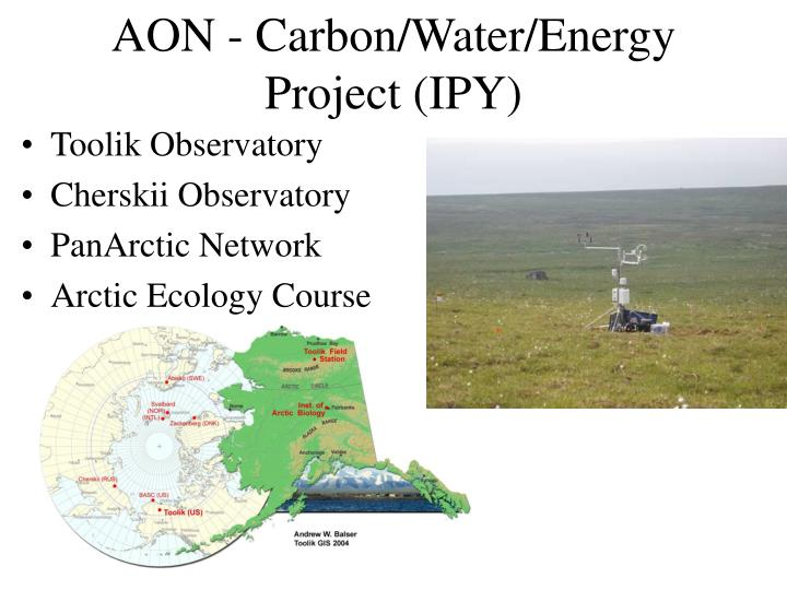 AON - Carbon/Water/Energy Project (IPY)