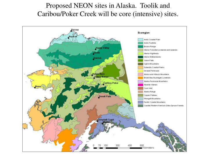 Proposed NEON sites in Alaska.  Toolik and Caribou/Poker Creek will be core (intensive) sites.