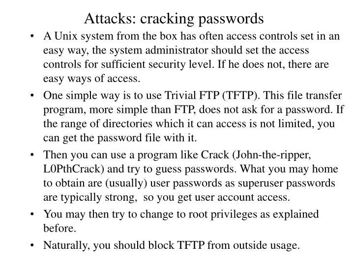 Attacks: cracking passwords