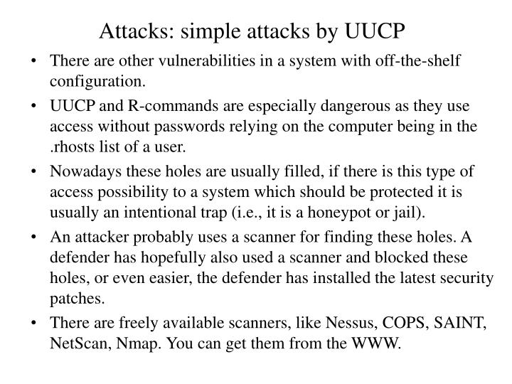 Attacks: simple attacks by UUCP