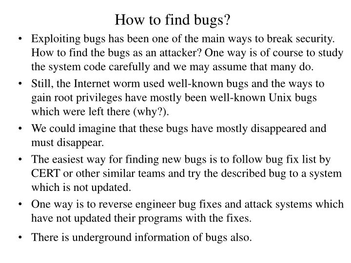 How to find bugs?
