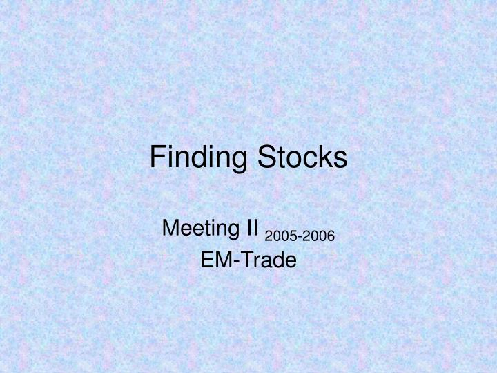 finding stocks