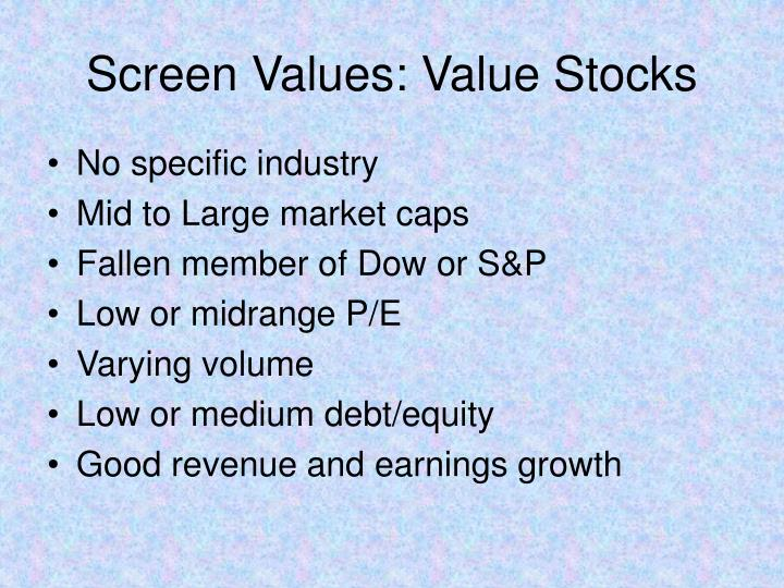 Screen Values: Value Stocks