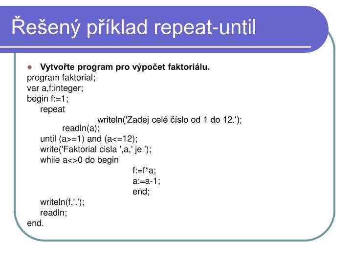 Řešený příklad repeat-until