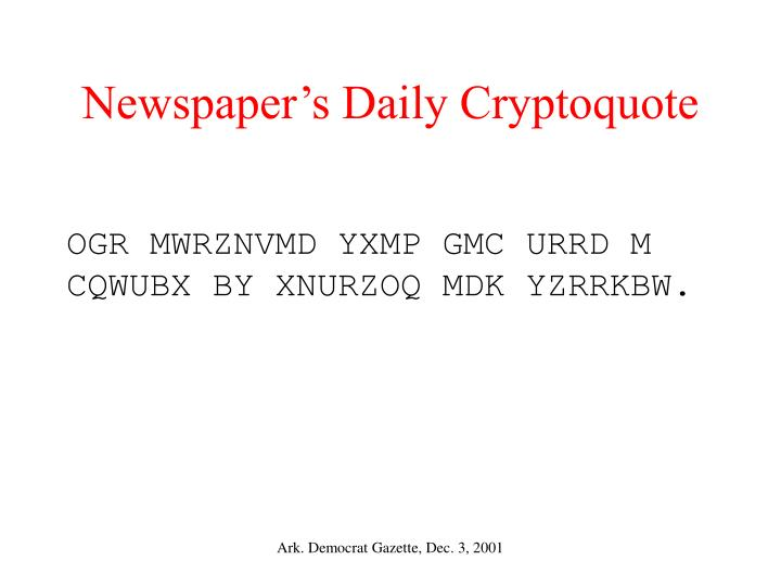 Newspaper's Daily Cryptoquote