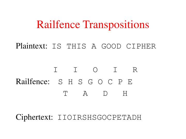 Railfence Transpositions