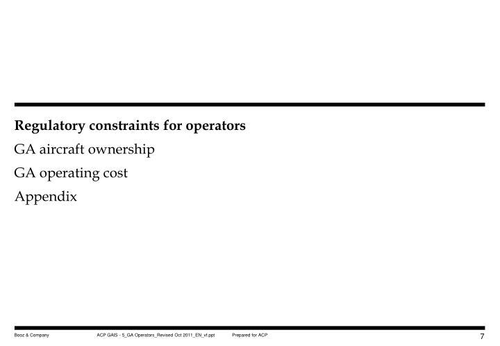 Regulatory constraints for operators
