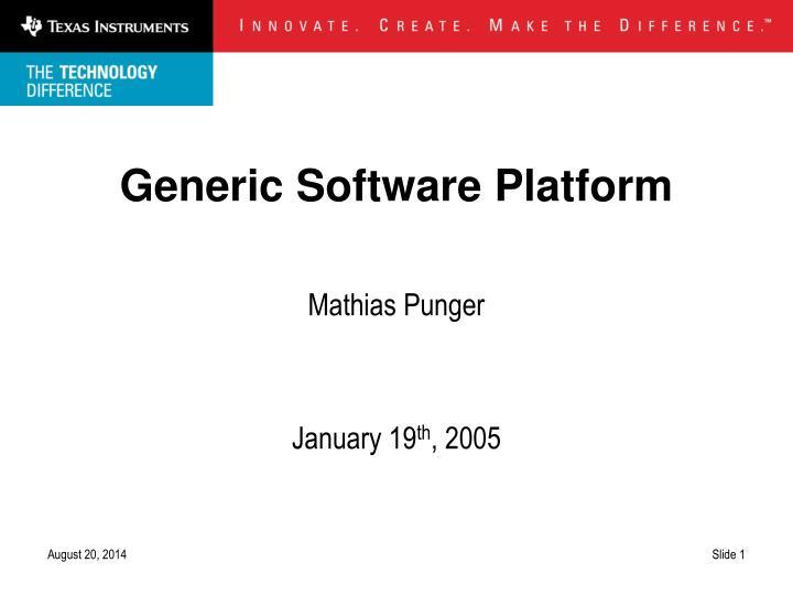 Generic Software Platform