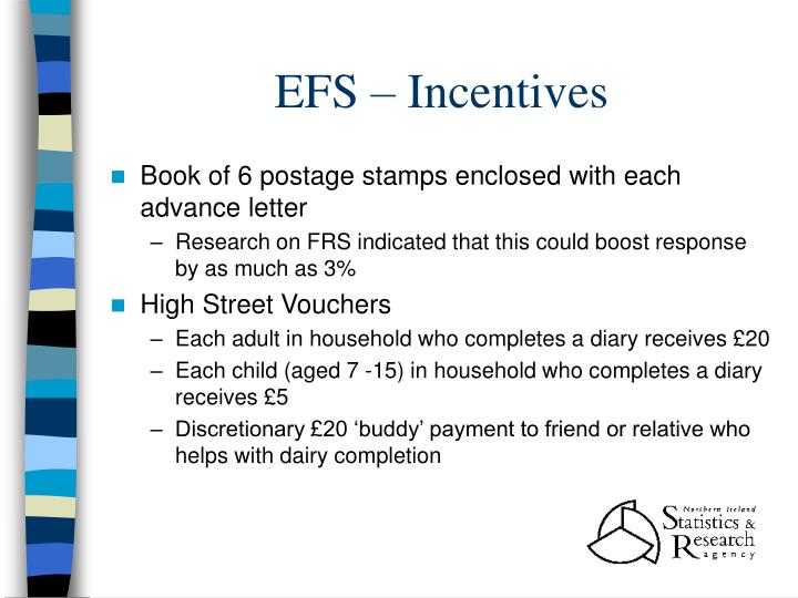 EFS – Incentives