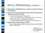 survey methodology continued