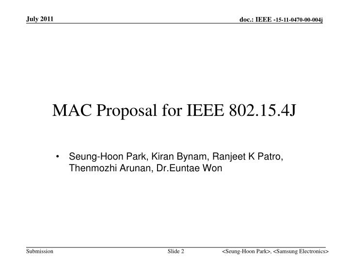 MAC Proposal for IEEE 802.15.4J