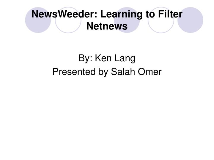 Newsweeder learning to filter netnews