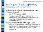 extra govt health spending necessary but not sufficient