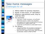 take home messages challenges for all1