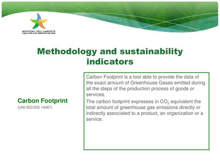 Methodology and sustainability indicators