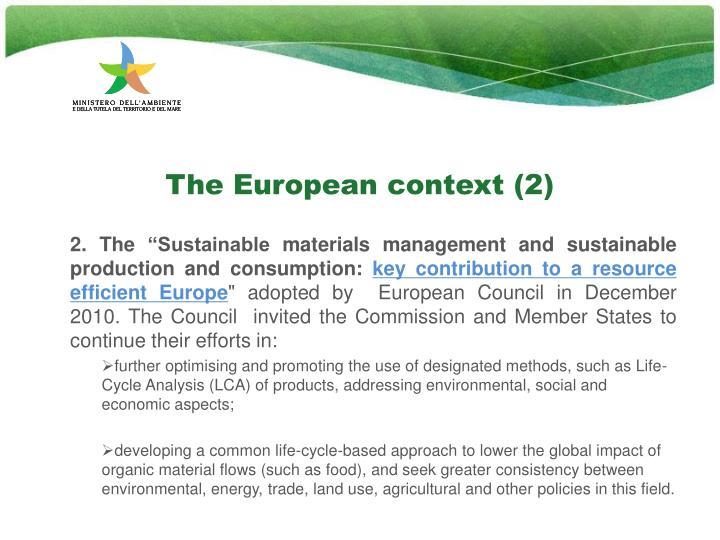 The European context (2)