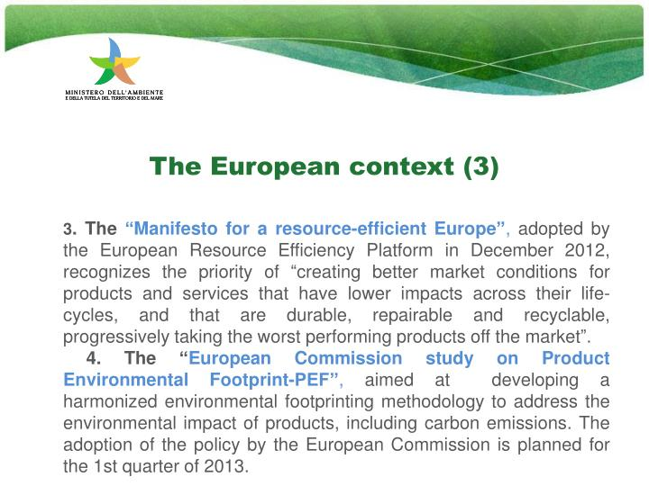 The European context (3)