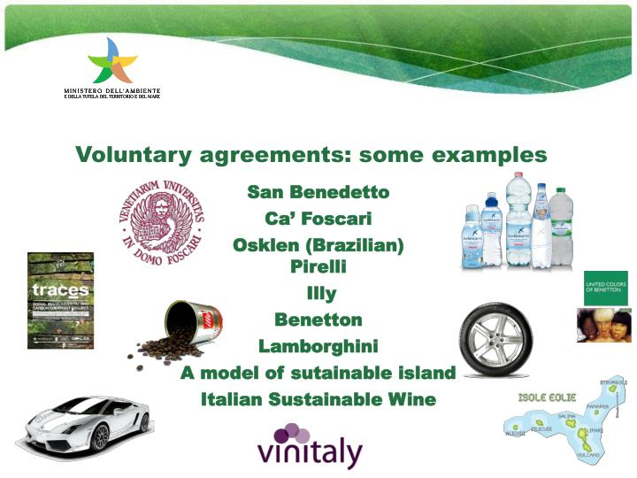 Voluntary agreements: some examples