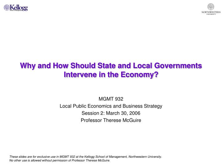 Why and how should state and local governments intervene in the economy