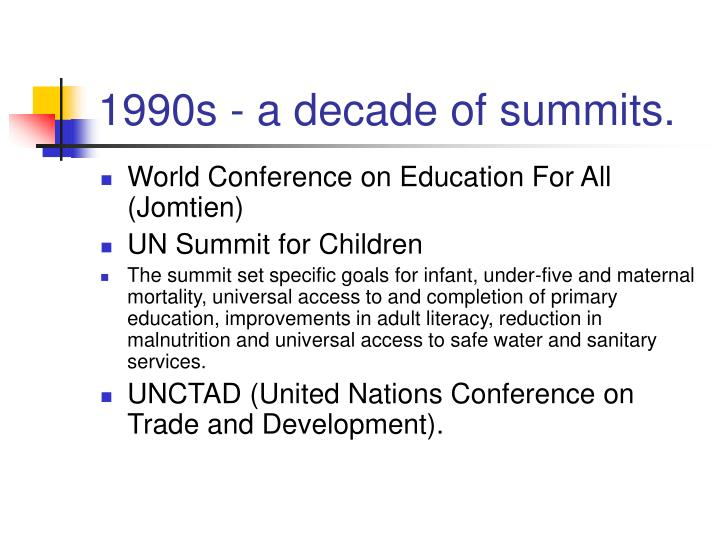 1990s - a decade of summits.
