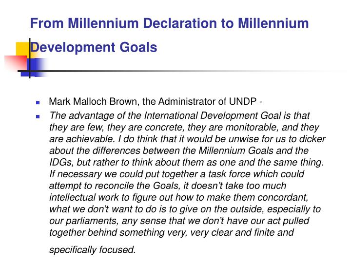 From Millennium Declaration to Millennium Development Goals