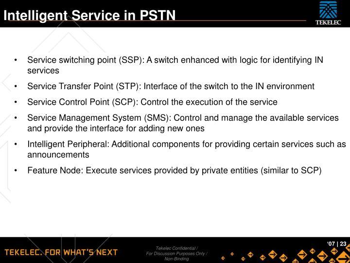 Intelligent Service in PSTN