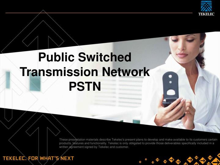 Public Switched Transmission Network