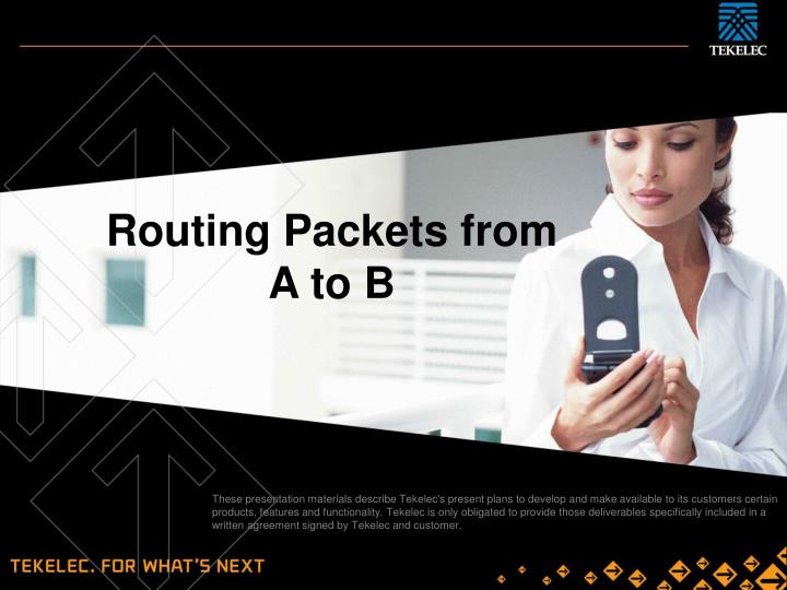 Routing Packets from