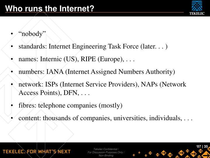 Who runs the Internet?