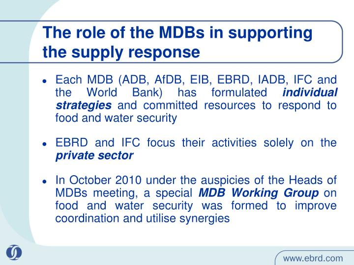 The role of the MDBs in supporting the supply response