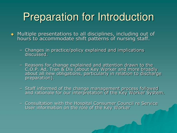 Preparation for Introduction