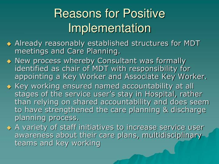 Reasons for Positive Implementation
