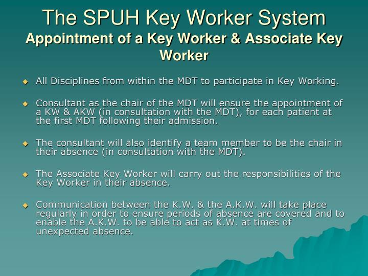 The SPUH Key Worker System