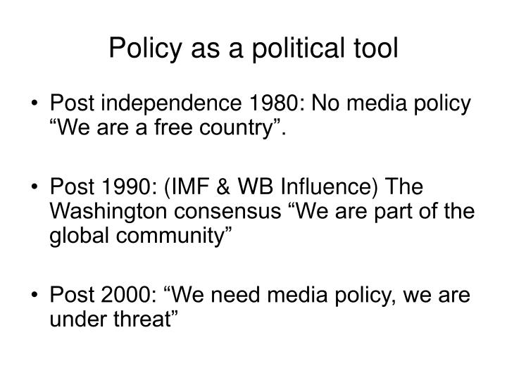 Policy as a political tool