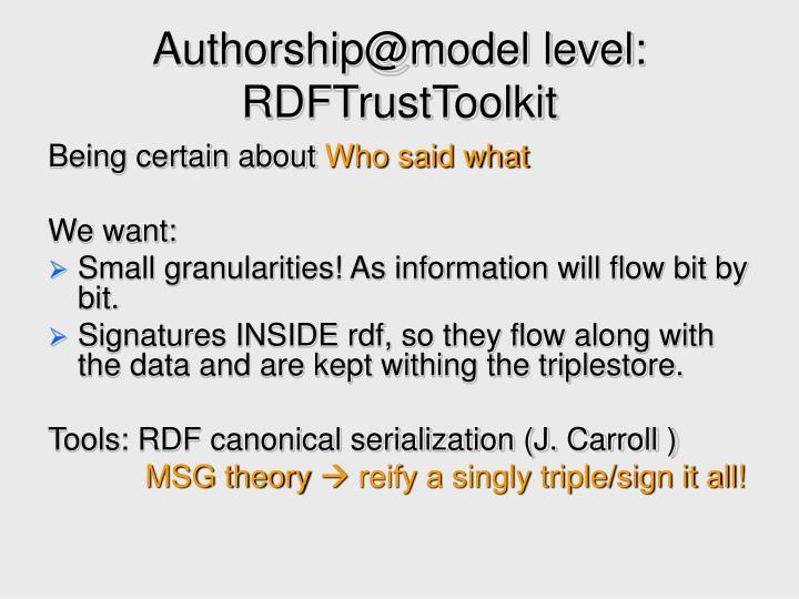 Authorship@model level: RDFTrustToolkit