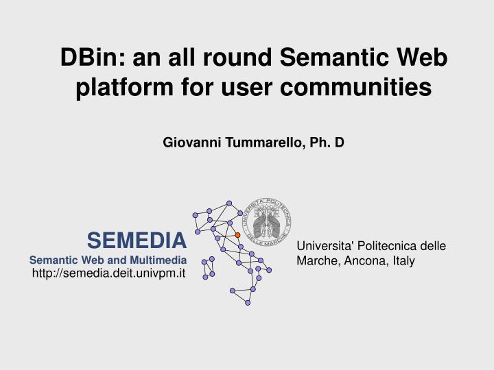 DBin: an all round Semantic Web platform for user communities