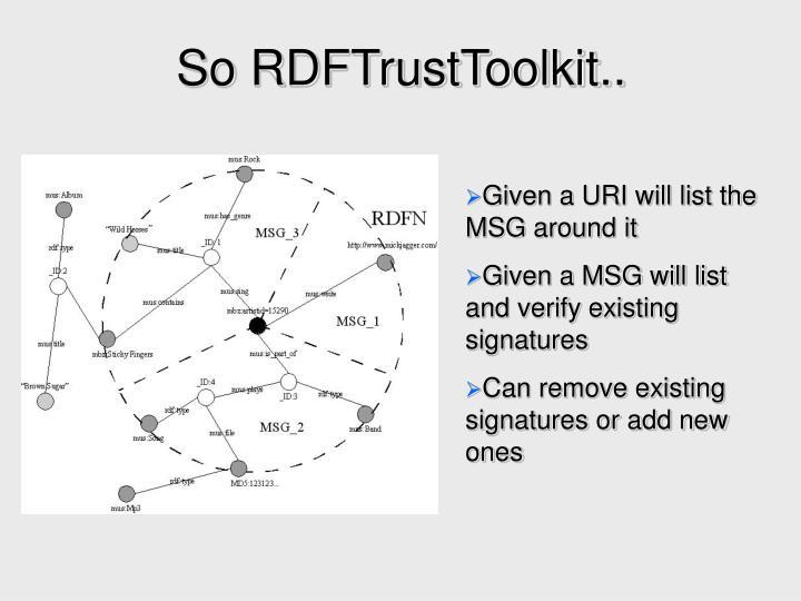 So RDFTrustToolkit..