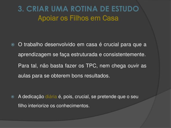 3. CRIAR UMA ROTINA DE ESTUDO