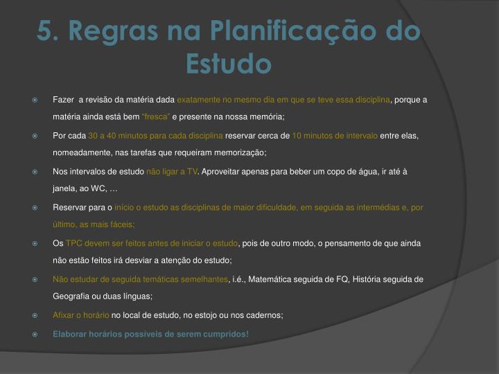 5. Regras na Planificação do Estudo