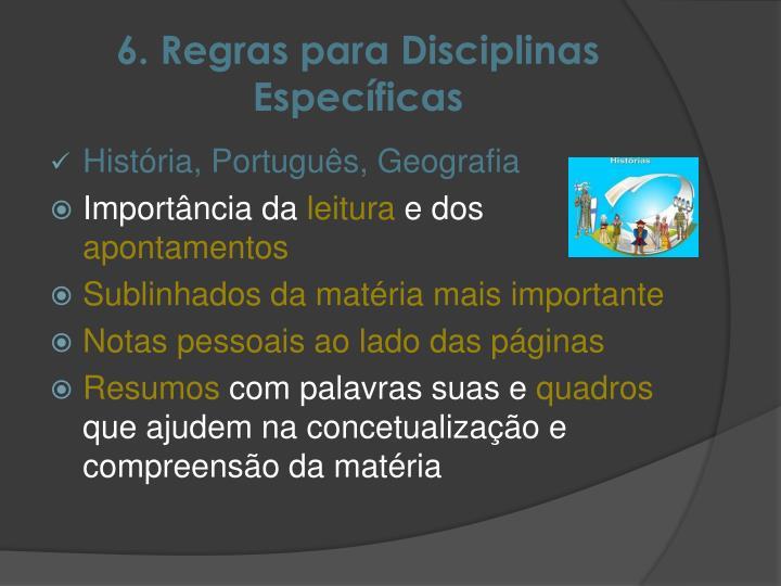 6. Regras para Disciplinas Específicas