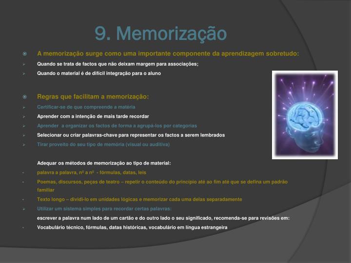 9. Memorização