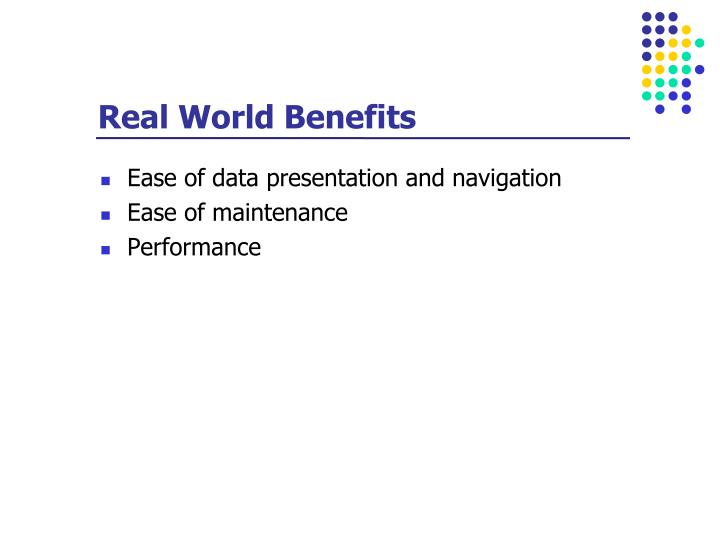 Real World Benefits