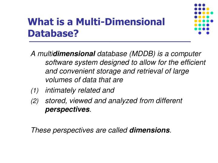 What is a Multi-Dimensional Database?