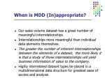 when is mdd in appropriate3