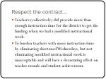 respect the contract