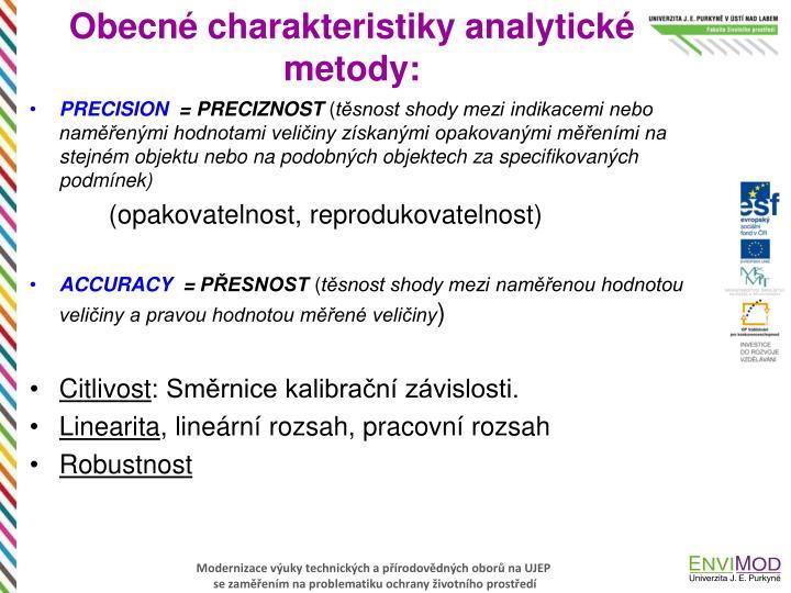 Obecné charakteristiky analytické metody: